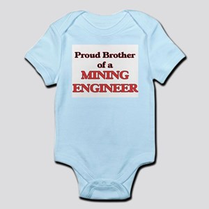 Proud Brother of a Mining Engineer Body Suit