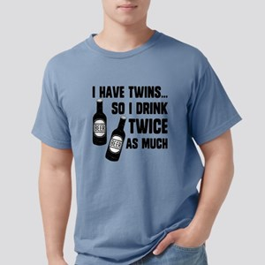 DRINK TWICE AS MUCH T-Shirt