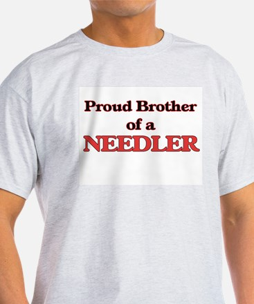 Proud Brother of a Needler T-Shirt
