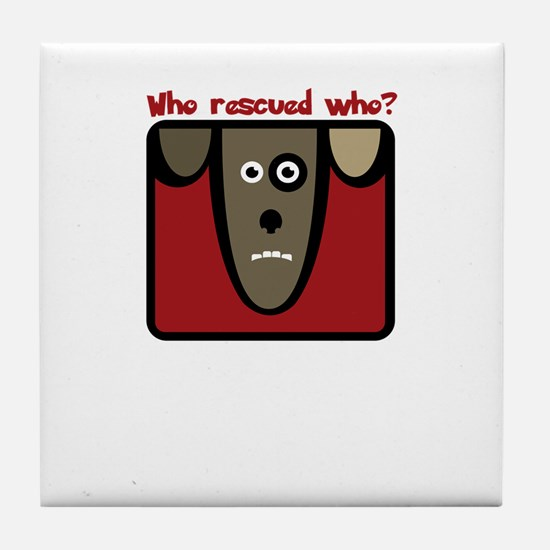 who rescued who? Tile Coaster