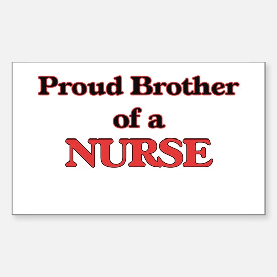 Proud Brother of a Nurse Decal
