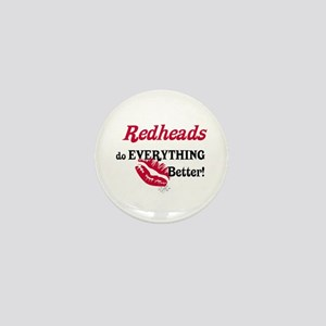 Redheads do EVERYTHING better Mini Button
