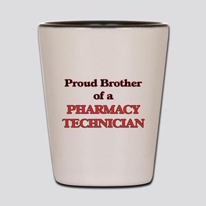 Proud Brother of a Pharmacy Technician Shot Glass