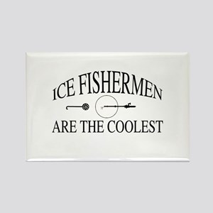 Ice fishermen are the coolest Rectangle Magnet