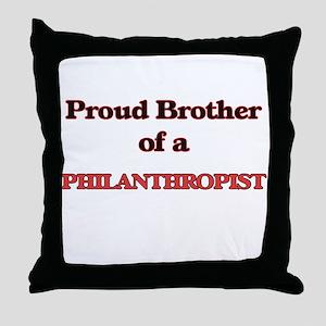 Proud Brother of a Philanthropist Throw Pillow