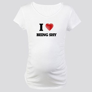 being shy Maternity T-Shirt