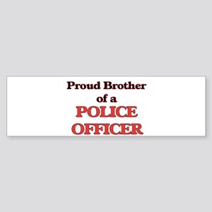 Proud Brother of a Police Officer Bumper Sticker