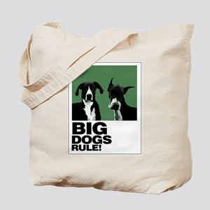 BIG DOGS RULE! Tote Bag