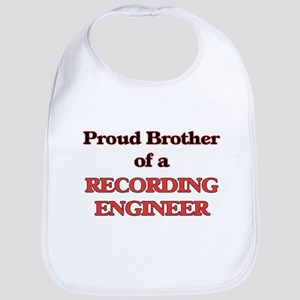 Proud Brother of a Recording Engineer Bib