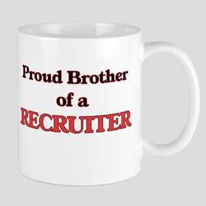 Proud Brother of a Recruiter Mugs