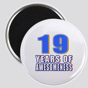 19 Years Of Awesomeness Magnet