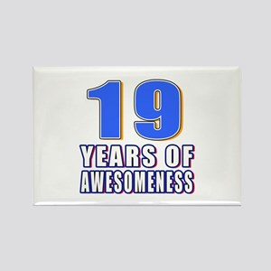 19 Years Of Awesomeness Rectangle Magnet