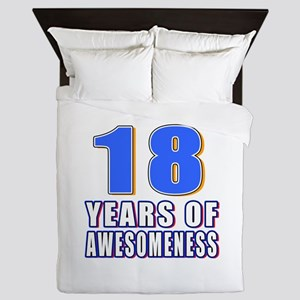18 Years Of Awesomeness Queen Duvet