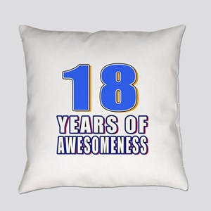 18 Years Of Awesomeness Everyday Pillow