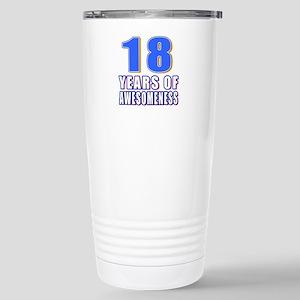 18 Years Of Awesomeness Stainless Steel Travel Mug