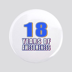 18 Years Of Awesomeness Button