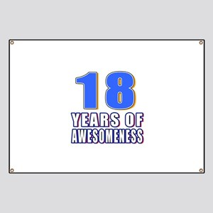 18 Years Of Awesomeness Banner
