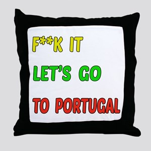 Let's go to Portugal Throw Pillow