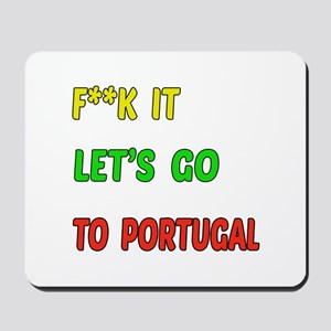 Let's go to Portugal Mousepad