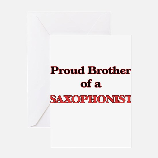 Proud Brother of a Saxophonist Greeting Cards