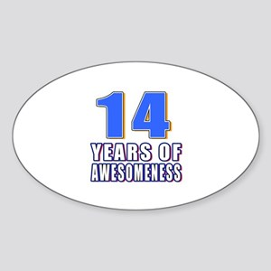 14 Years Of Awesomeness Sticker (Oval)