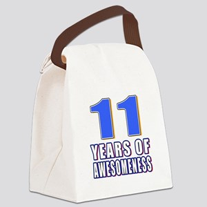 11 Years Of Awesomeness Canvas Lunch Bag