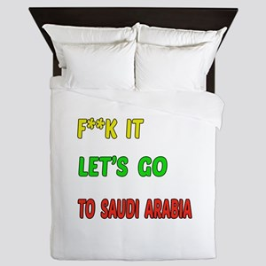 Let's go to Saudi Arabia Queen Duvet