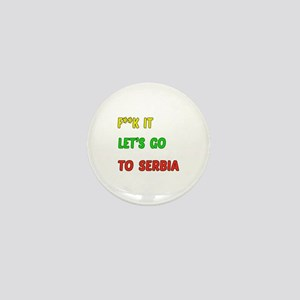 Let's go to Serbia Mini Button