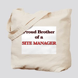 Proud Brother of a Site Manager Tote Bag