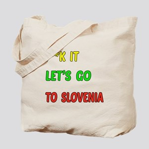 Let's go to Slovenia Tote Bag