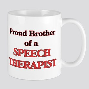 Proud Brother of a Speech Therapist Mugs