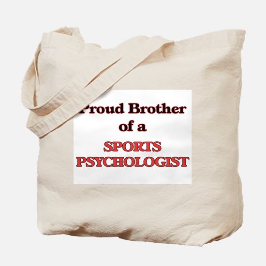 Proud Brother of a Sports Psychologist Tote Bag