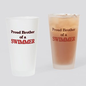 Proud Brother of a Swimmer Drinking Glass