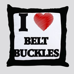 I Love BELT BUCKLES Throw Pillow