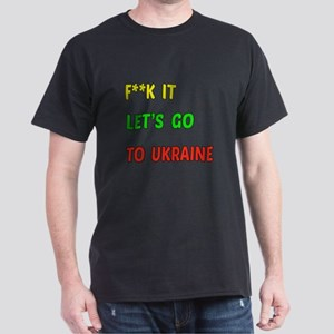 Let's go to Ukraine Dark T-Shirt