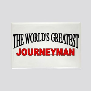 """The World's Greatest Journeyman"" Rectangle Magnet"