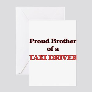 Proud Brother of a Taxi Driver Greeting Cards