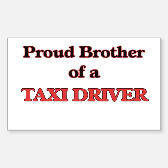 Proud Brother of a Taxi Driver Decal
