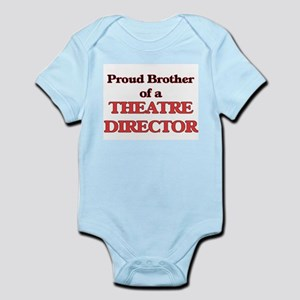 Proud Brother of a Theatre Director Body Suit