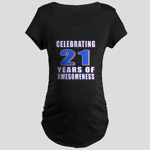 21 Years Of Awesomeness Maternity Dark T-Shirt