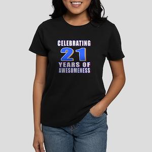21 Years Of Awesomeness Women's Dark T-Shirt