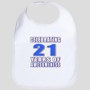 21 Years Of Awesomeness Bib