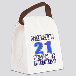 21 Years Of Awesomeness Canvas Lunch Bag