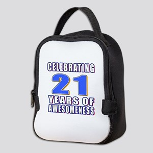 21 Years Of Awesomeness Neoprene Lunch Bag