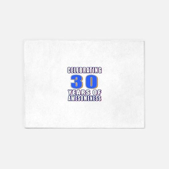 30 Years Of Awesomeness 5'x7'Area Rug
