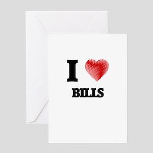 I Love BILLS Greeting Cards
