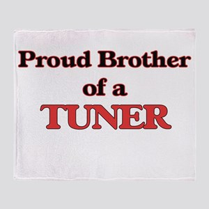 Proud Brother of a Tuner Throw Blanket