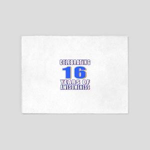 16 Years Of Awesomeness 5'x7'Area Rug