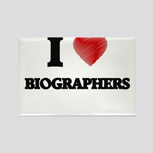 I Love BIOGRAPHERS Magnets