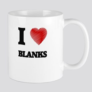 I Love BLANKS Mugs